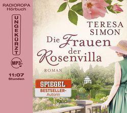 Die Frauen der Rosenvilla von Heidenreich,  Nadine, RADIOROPA Hörbuch - eine Division der TechniSat Digital GmbH, Simon,  Teresa