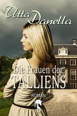 Die Frauen der Talliens von Danella,  Utta