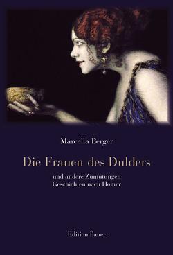 Die Frauen des Dulders von Berger,  Marcella