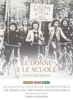 Die Frauen und die Schulen von Reggio Emilia von Lingenauber,  Sabine