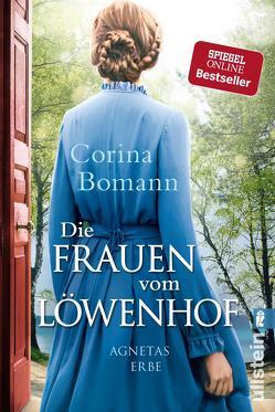 Die Frauen vom Löwenhof – Agnetas Erbe von Bomann,  Corina
