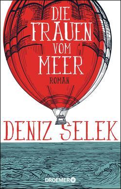 Die Frauen vom Meer von Selek,  Deniz