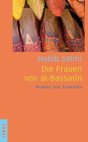 Die Frauen von al-Bassatîn von Karachouli,  Regina, Selmi,  Habib