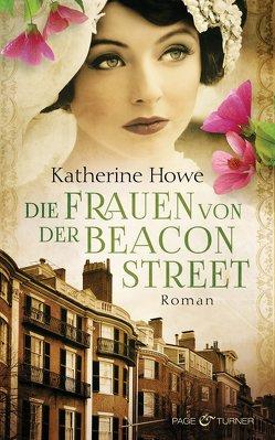 Die Frauen von der Beacon Street von Howe,  Katherine, Schwaab,  Judith