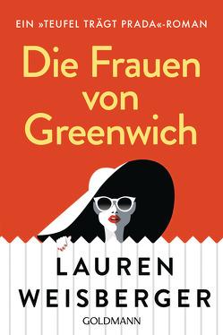 Die Frauen von Greenwich von Tichy,  Martina, Weisberger,  Lauren