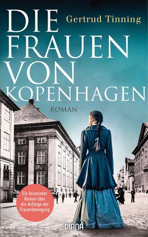 Die Frauen von Kopenhagen von Rüegger,  Lotta, Tinning,  Gertrud, Wolandt,  Holger