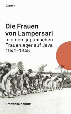 Die Frauen von Lampersari von Koblitz,  Franziska