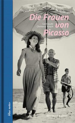 Die Frauen von Picasso von Clemenz-Kirsch,  Gertraude