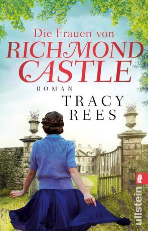 Die Frauen von Richmond Castle von Peschel,  Elfriede, Rees,  Tracy