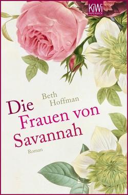 Die Frauen von Savannah von Bogdan,  Isabel, Hoffman,  Beth