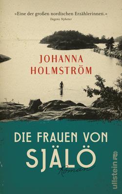 Die Frauen von Själö von Holmström,  Johanna, Kuhn,  Wibke