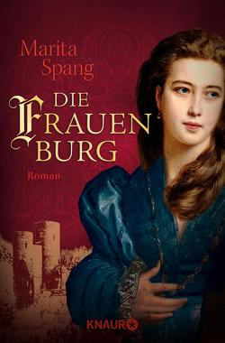 Die Frauenburg von Spang,  Marita