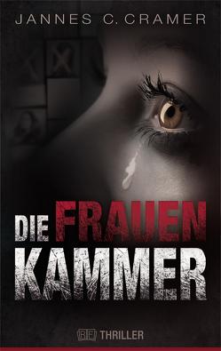 Die Frauenkammer von Cramer,  Jannes C.