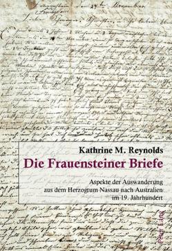 Die Frauensteiner Briefe von Reynolds,  Kathrine