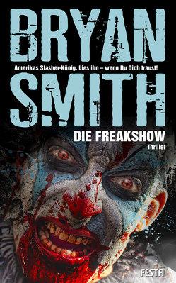 Die Freakshow von Smith,  Bryan