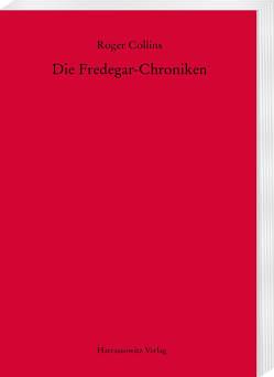 Die Fredegar-Chroniken von Collins,  Roger