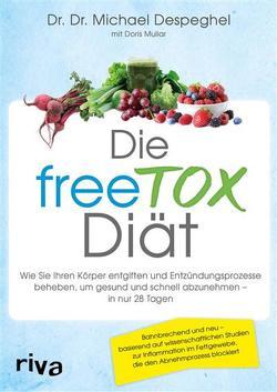 Die freeTOX-Diät von Despeghel,  Dr. Dr. Michael, Muliar,  Doris