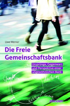 Die Freie Gemeinschaftsbank von Werner,  Uwe