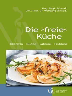 """Die """"freie"""" Küche von Schnedl,  Birgit, Schnedl,  Wolfgang"""