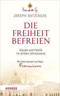 Die Freiheit befreien von (Papst),  Papst Franziskus, Azzaro,  Professor Pierluca, Granados,  Professor Carlos, Ratzinger,  Prof. Joseph