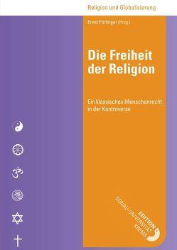Die Freiheit der Religion von Fürlinger,  Ernst