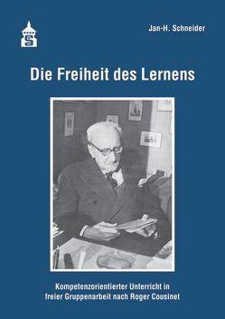 Die Freiheit des Lernens von Schneider,  Jan H