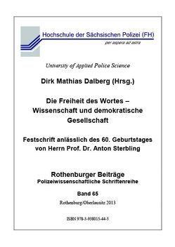 Die Freiheit des Wortes – Wissenschaft und demokratische Gesellschaft von Dalberg,  Dirk Mathias