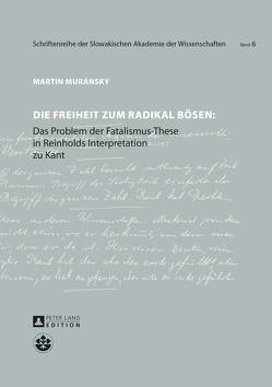 Die Freiheit zum radikal Bösen von Muránsky,  Martin