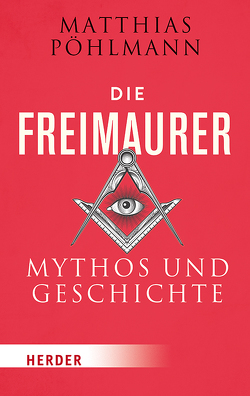 Die Freimaurer von Pöhlmann,  Matthias