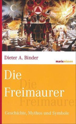 Die Freimaurer von Binder,  Dieter A.