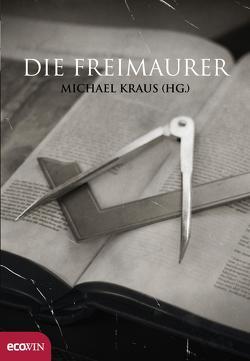 Die Freimaurer von Kraus,  Michael