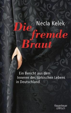 Die fremde Braut von Kelek,  Necla