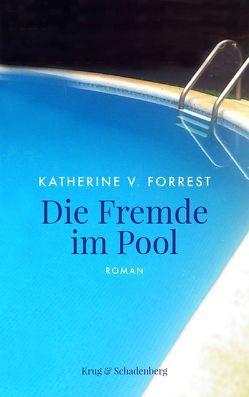 Die Fremde im Pool von Forrest,  Katherine V, Kowitzke,  Gerlinde, Krug,  Andrea