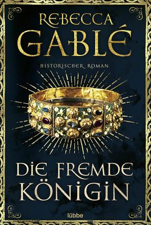 Die fremde Königin von Gablé,  Rebecca