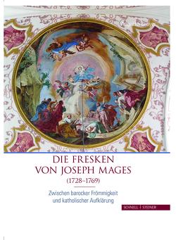 Die Fresken von Joseph Mages (1728-1769) von Dreyer,  Angelika