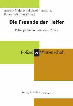 Die Freunde der Helfer von Molapisi,  Annelie, Neumann,  Michael, Prätorius,  Rainer