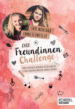 Die Freundinnen-Challenge von Montana,  Faye, Schweiger,  Emma