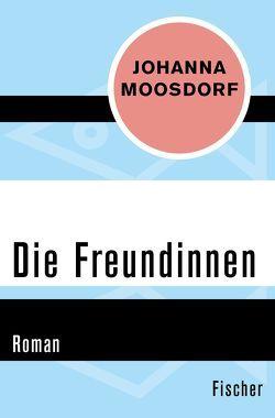 Die Freundinnen von Moosdorf,  Johanna, Venske,  Regula