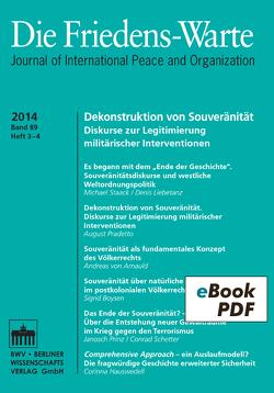 Die Friedens-Warte Heft 3-4/2014, Jg. 89 von Arnauld,  Andreas von, Debiel,  Tobias, Rittberger,  Volker, Staack,  Michael, Tomuschat,  Christian