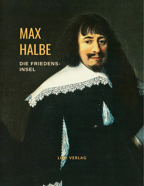 Die Friedensinsel von Halbe,  Max