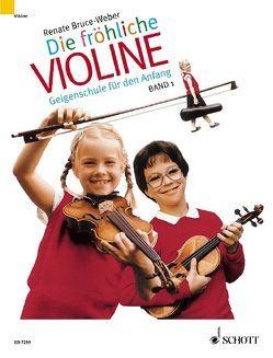 Die fröhliche Violine von Bruce,  Mark, Bruce-Weber,  Renate