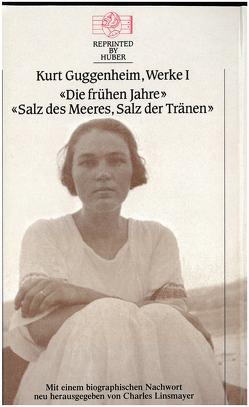 Die frühen Jahre / Salz des Meeres, Salz der Tränen von Guggenheim,  Kurt