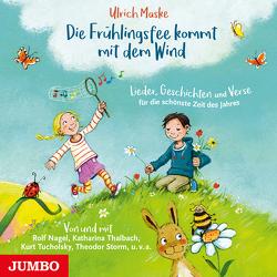 Die Frühlingsfee kommt mit dem Wind. von Maske,  Ulrich, Menrad,  Karl, Nagel,  Rolf, Thalbach,  Katharina