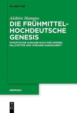 Die frühmittelhochdeutsche Genesis von Hamano,  Akihiro