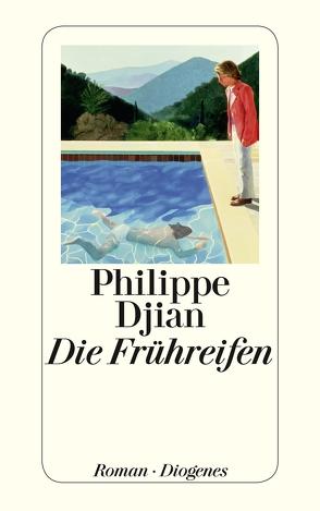 Die Frühreifen von Djian,  Philippe, Wittmann,  Uli