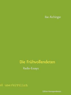 Die Frühvollendeten von Aichinger,  Ilse