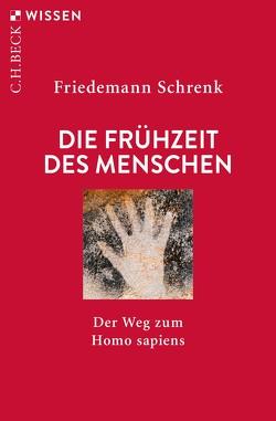 Die Frühzeit des Menschen von Schrenk,  Friedemann