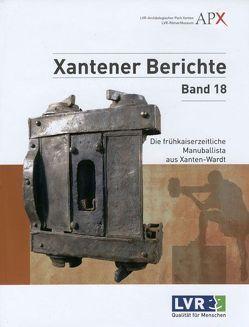 Die frühkaiserzeitliche Manuballista aus Xanten-Wardt von Schalles,  Hans-Joachim