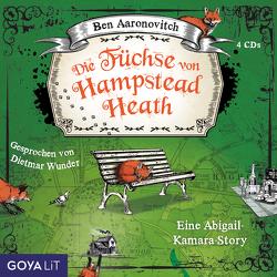 Die Füchse von Hampstead Heath von Aaronovitch,  Ben, Wunder,  Dietmar