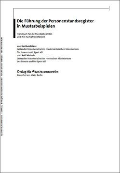 Die Führung der Personenstandsregister in Musterbeispielen von Gaaz,  Berthold, Meireis,  Rolf
